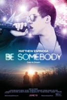 descargar Be Somebody: La Pelicula